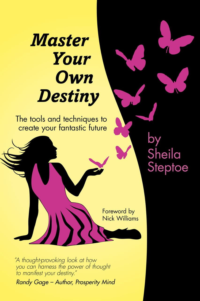 Sheila Steptoe Book Master Your Own Destiny